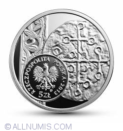 5 Zlotych 2013 - Denarius of Boleslaw I the Brave