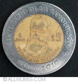 Image #2 of 5 pesos 2010 - Venustiano Carranza
