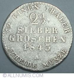 Image #1 of 2½ Silber groschen 1843 A