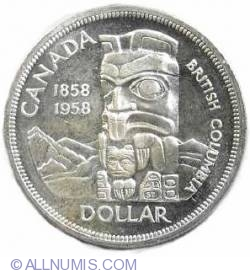 Image #2 of 1 Dollar 1958 - 100th anniversary since British Columbia became a British colony