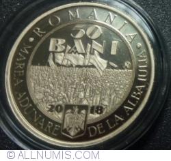 Image #1 of 50 Bani 2018 - 100 de Ani de la Marea Unire din 1 Decembrie 1918