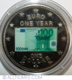 Image #1 of 1 Dollar 2003 - Euro 1 Year - 100 Euros
