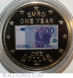 Image #1 of 1 Dollar 2003 - Euro 1 Year - 500 Euros