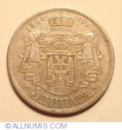 Imaginea #1 a 5 Dinara 1904 - Aniversarea a 100 de ani a dinastiei Karageorgevich