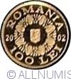 Image #1 of 100 Lei 2002 - History of Gold - Golden Helmet of Poiana Coţofeneşti