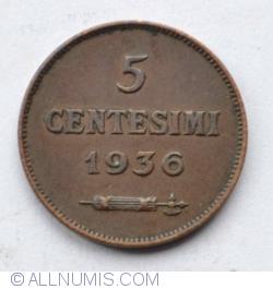 Imaginea #1 a 5 Centesimi 1936