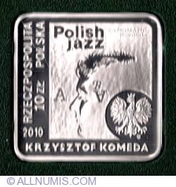 Image #1 of 10 Zlotych 2010 Krzysztof Komeda 1