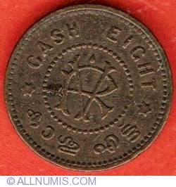 8 Cash ND (1901-1910)